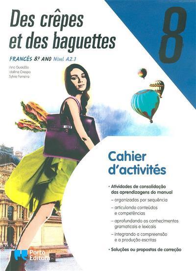 Des crêpes et des baguettes 8 (Ana Gueidão, Idalina Crespo, Sylvie Ferreira)