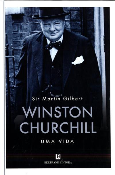 Winston Churchill  (Martin Gilbert)