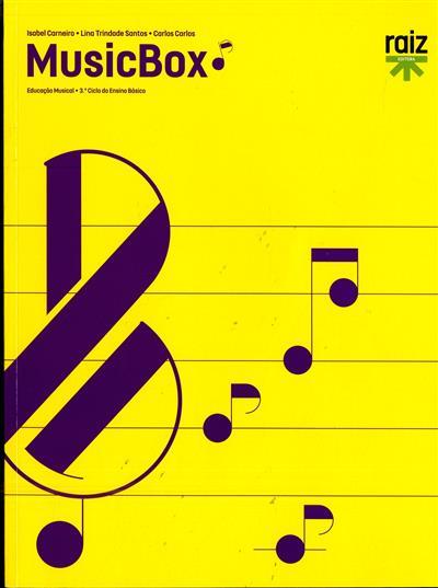 MusicBox (Isabel Carneiro, Lina Trindade Santos, Carlos Carlos)