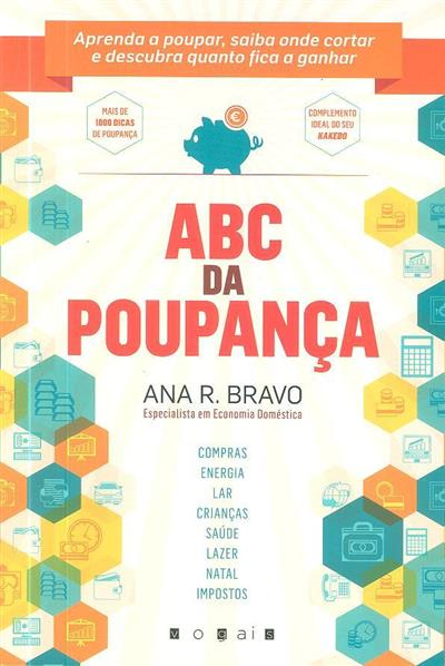 ABC da poupança (Ana R. Bravo)