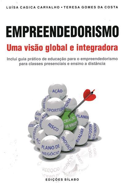 Empreendedorismo (Luísa Cagica Carvalho, Teresa Gomes da Costa)