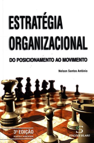 Estratégia organizacional (Nelson dos Santos António)