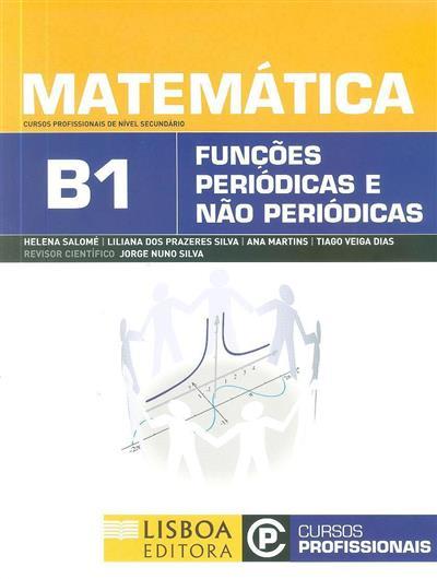 Matemática B1 (Helena Salomé... [et al.])
