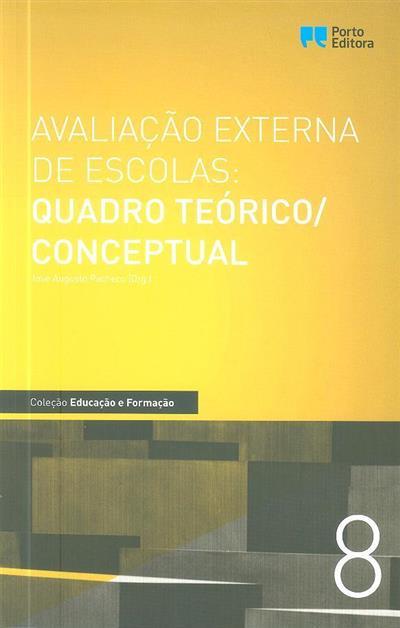 Avaliação externa de escolas (org. José Augusto Pacheco)