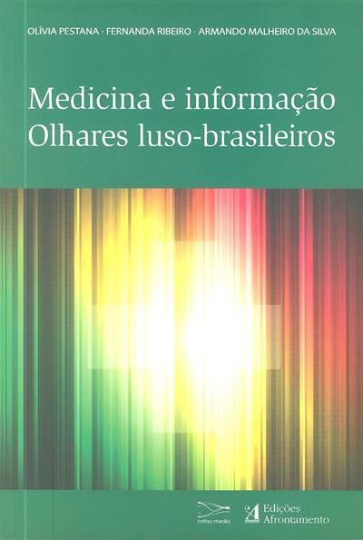 Medicina e informação (coord. Olívia Pestana, Fernanda Ribeiro, Armando Malheiro da Silva)