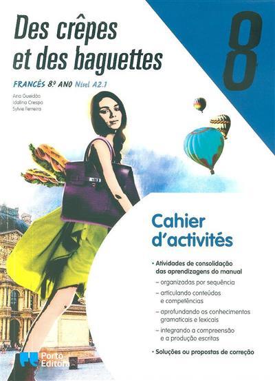Des crêpes et des baguettes 8 ; (Ana Gueidão, Idalina Crespo)