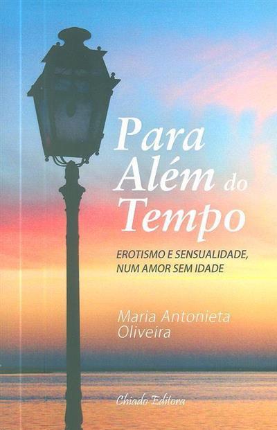 Para além do tempo (Maria Antonieta Oliveira)
