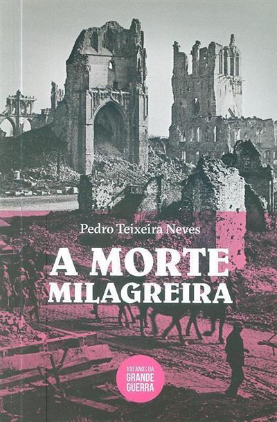 A morte milagreira (Pedro Teixeira Neves)