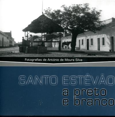 Santo Estêvão a preto e branco (fot. António de Moura Silva)