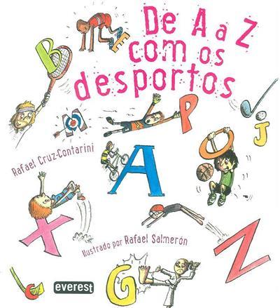 De A a Z com os desportos (Rafael Cruz-Contarini)