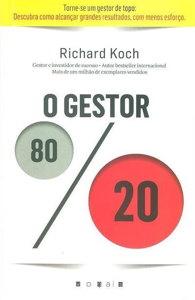 O gestor 80-20 (Richard Koch)