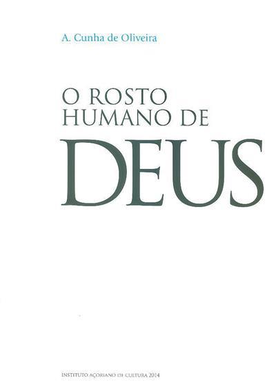 O rosto humano de Deus (A. da Cunha de Oliveira)