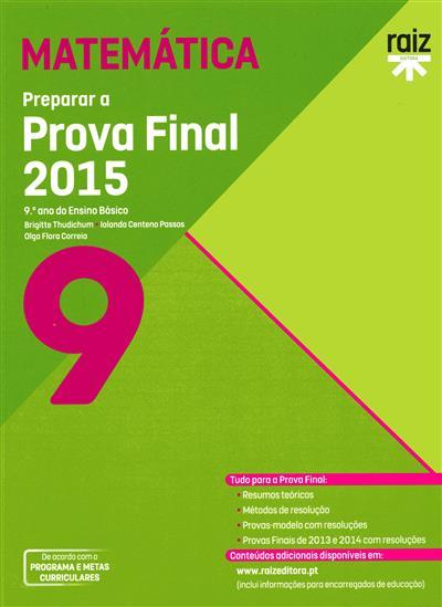 Preparar a prova final 2015 (Brigitte Thudichum, Iolanda Centeno Passos, Olga Flora Correia)