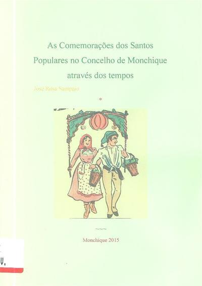 As comemorações dos Santos Populares no concelho de Monchique através dos tempos (José Rosa Sampaio)