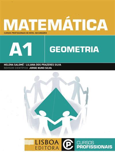 Matemática A1 (Helena Salomé, Liliana dos Prazeres Silva)