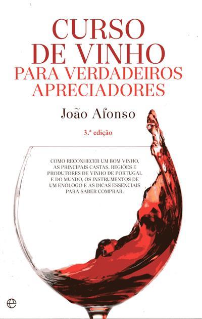 Curso de vinho para verdadeiros apreciadores (João Afonso)