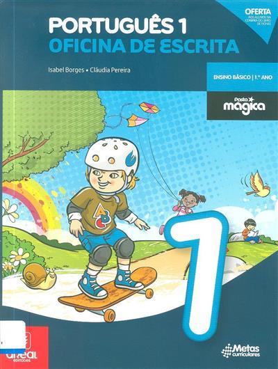 Português 1 (Isabel Borges, Cláudia Pereira)