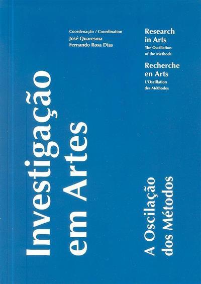 Investigação em artes (coord. José Quaresma, Fernando Rosa Dias)