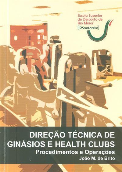 Direção técnica de ginásios e health clubs (João M. de Brito... [et al.])