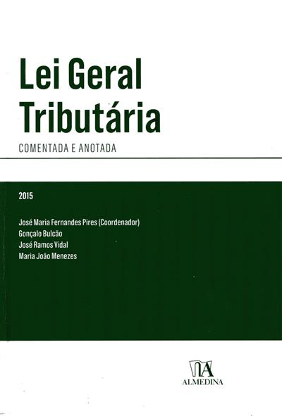 Lei geral tributária (coord. José Maria Fernandes Pires... [et al.])