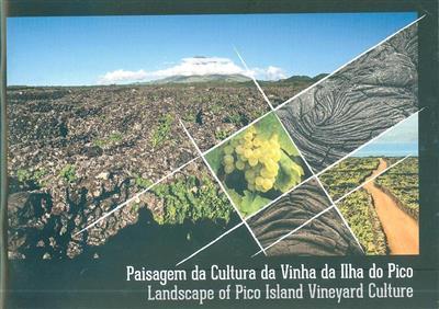 Paisagem da cultura da vinha da Ilha do Pico (textos Gabinete Técnico da Paisagem da Cultura da Vinha da Ilha do Pico)