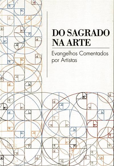 Do sagrado na arte (Manuel Clemente, João Norton de Matos, José Sousa Machado)