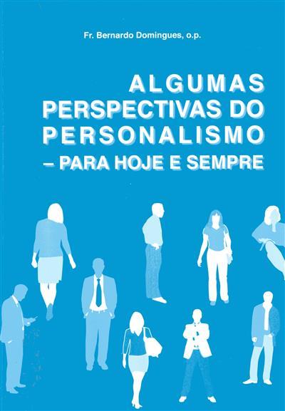 Algumas perspectivas do personalismo (Bernardo Domingos)