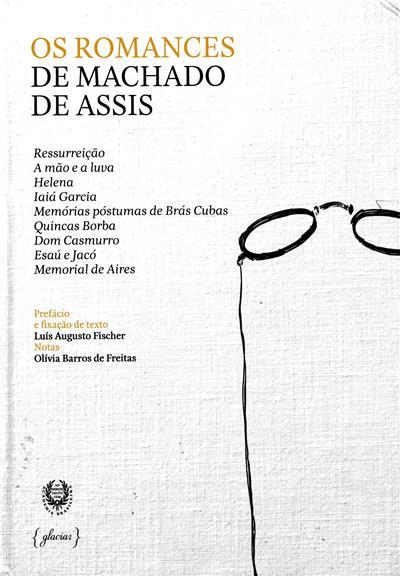 Os romances de Machado de Assis (ed. Jorge Reis-Sá)