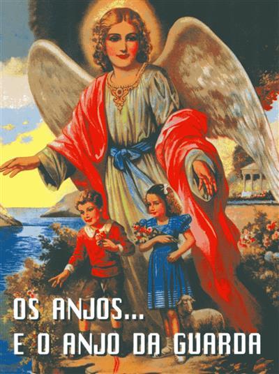 Os anjos... e o anjo da guarda (B. Martín Sánchez)