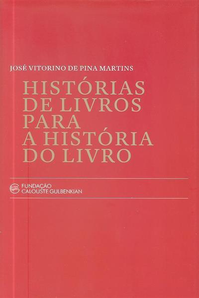 História de livros para a história do livro (José Vitorino de Pina Martins)