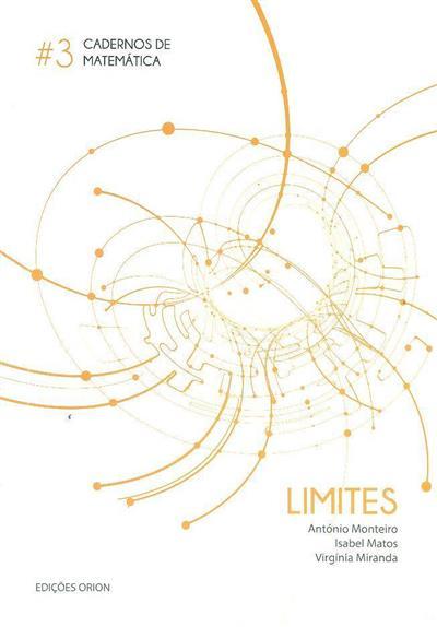 Limites (António Monteiro, Isabel Matos, Virgínia Miranda)