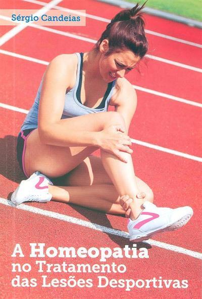 A homeopatia no tratamento das lesões desportivas (Sérgio Candeias)