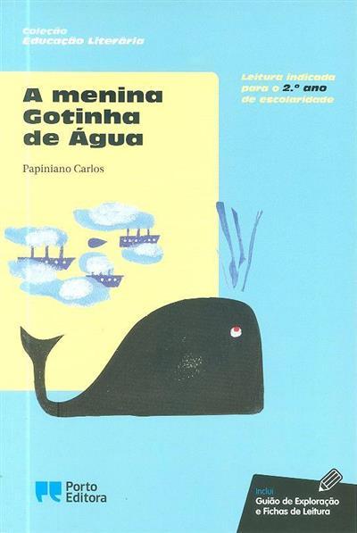 A menina Gotinha de Água (Papiniano Carlos)