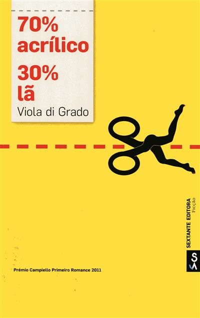 70% acrílico, 30% lã (Viola Di Grado)