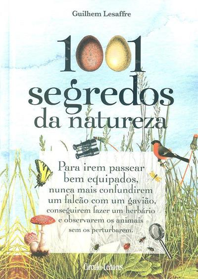 1001 segredos da natureza (Guilhem Lesaffre)