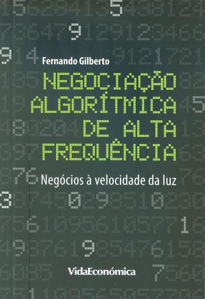 Negociação algorítmica de alta frequência (Fernando Gilberto)