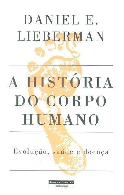 A história do corpo humano (Daniel E. Lieberman)