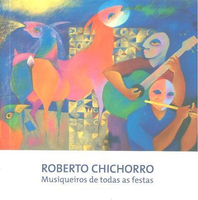 Roberto Chichorro (coord. e produção Pelouro da Cultura da Câmara Municipal de Barcelos)