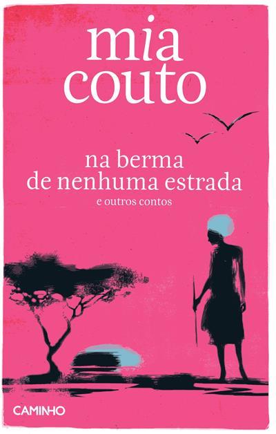 Na berma de nenhuma estrada e outros contos (Mia Couto)