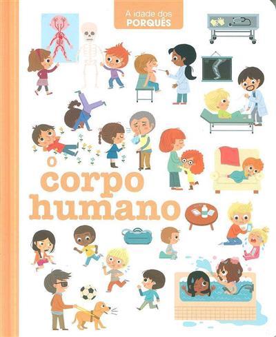 O corpo humano (textos Stéphane Ledu)