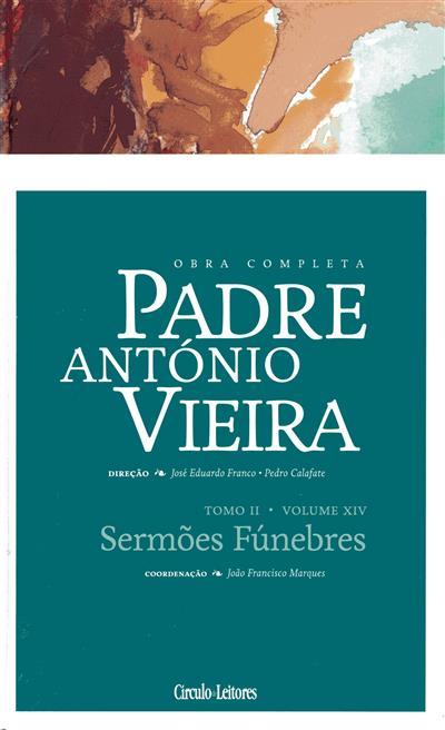 Sermões fúnebres (coord., introd. e anot. João Francisco Marques)