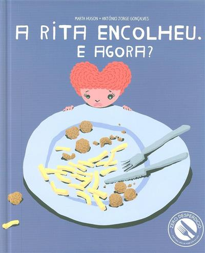 A Rita encolheu, e agora? (Marta Hugon, António Jorge Gonçalves)