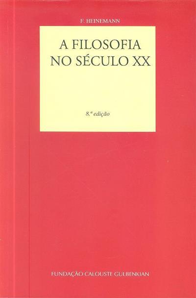 A filosofia no século XX (F. Heinemann)
