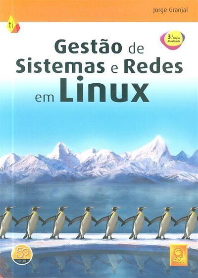 Gestão de sistemas e redes em linux (Jorge Granjal)