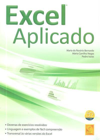 Excel aplicado (Maria do Rosário Bernardo, Mário Carrilho Negas, Pedro Isaías)