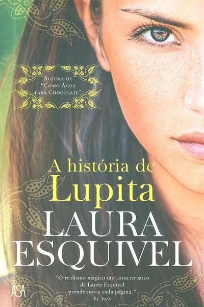 A história de Lupita (Laura Esquivel)