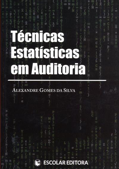 Técnicas estatísticas em auditoria (Alexandre Gomes da Silva)