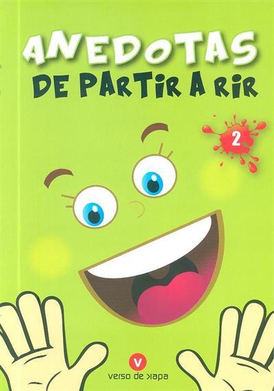 Anedotas de partir a rir 2 (ed. Maria João Mergulhão, Maria da Graça Dimas)