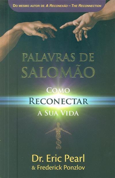 Palavras de Salomão (Eric Pearl, Frederick Ponzlov)