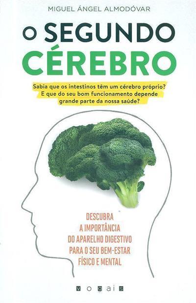 O segundo cérebro (Miguel Ángel Almodóvar)